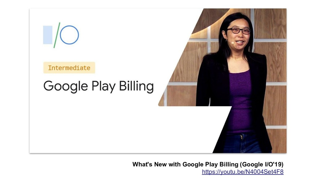 What's New with Google Play Billing (Google I/O...