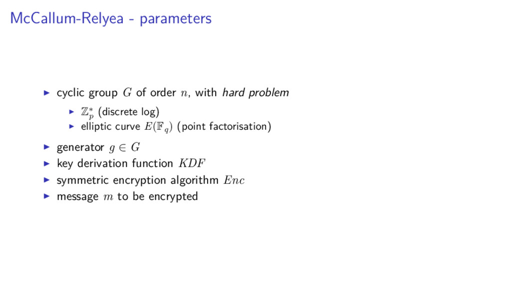 McCallum-Relyea - parameters cyclic group G of ...