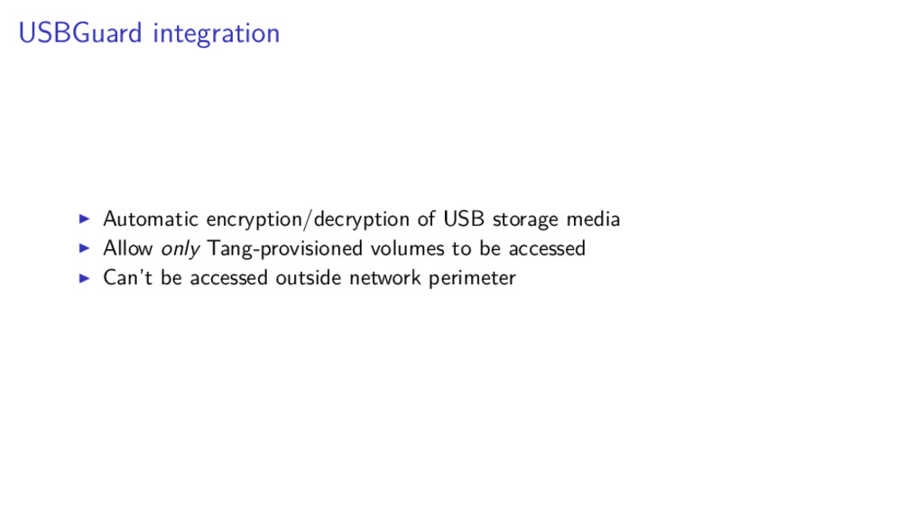 USBGuard integration Automatic encryption/decry...