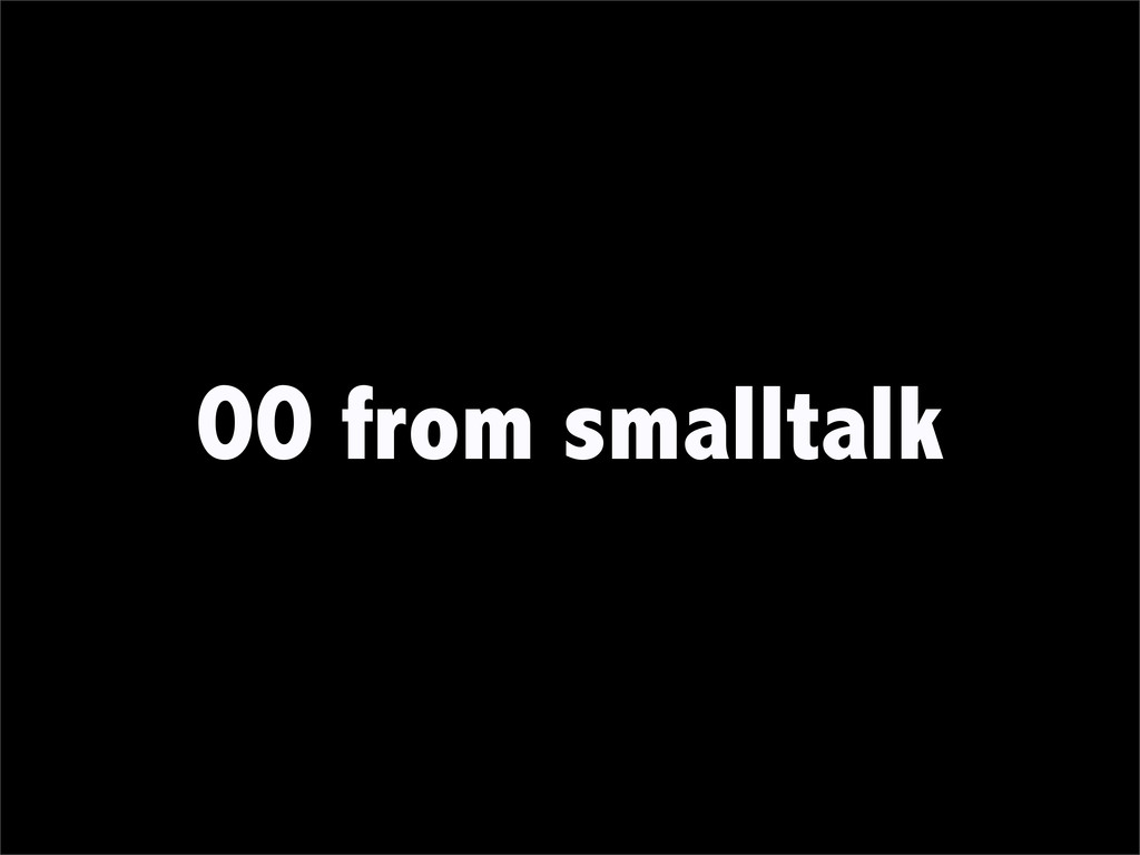 OO from smalltalk