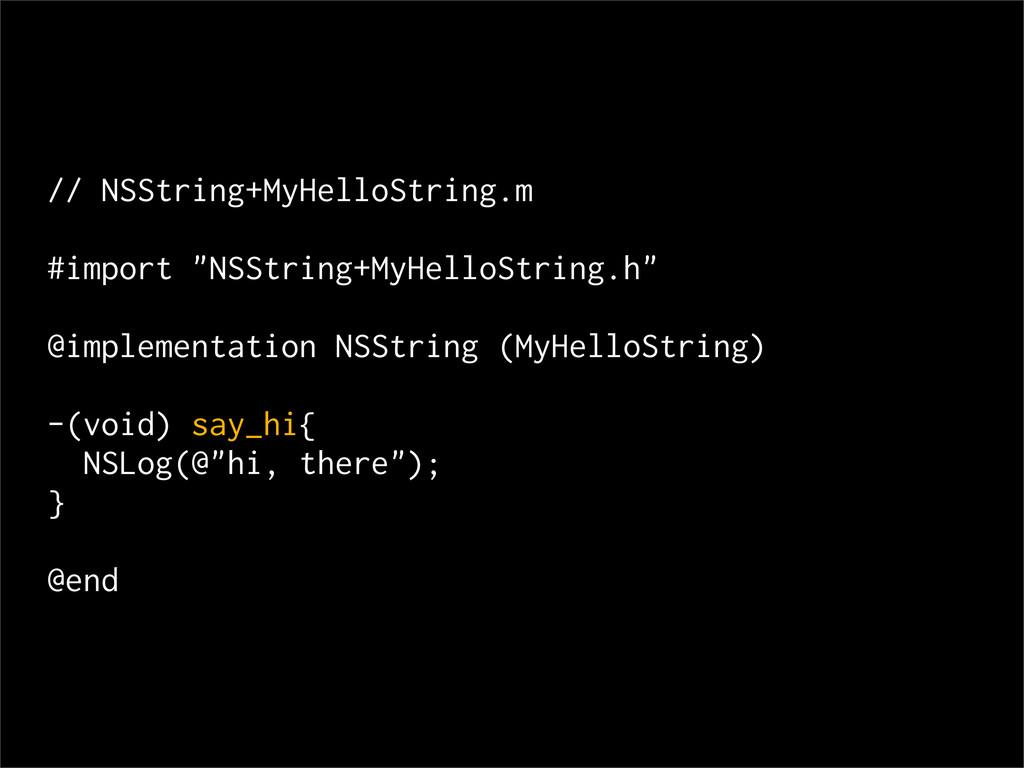 "// NSString+MyHelloString.m #import ""NSString+M..."
