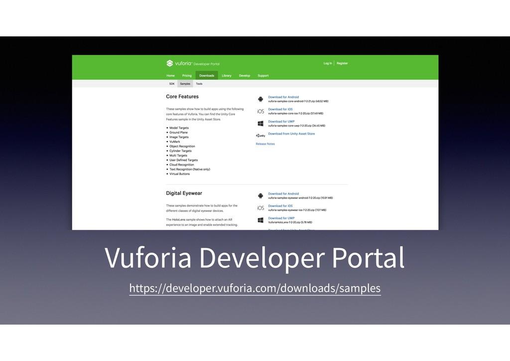 Vuforia Developer Portal https://developer.vufo...