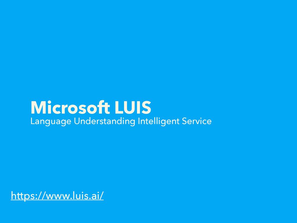 Microsoft LUIS Language Understanding Intellige...