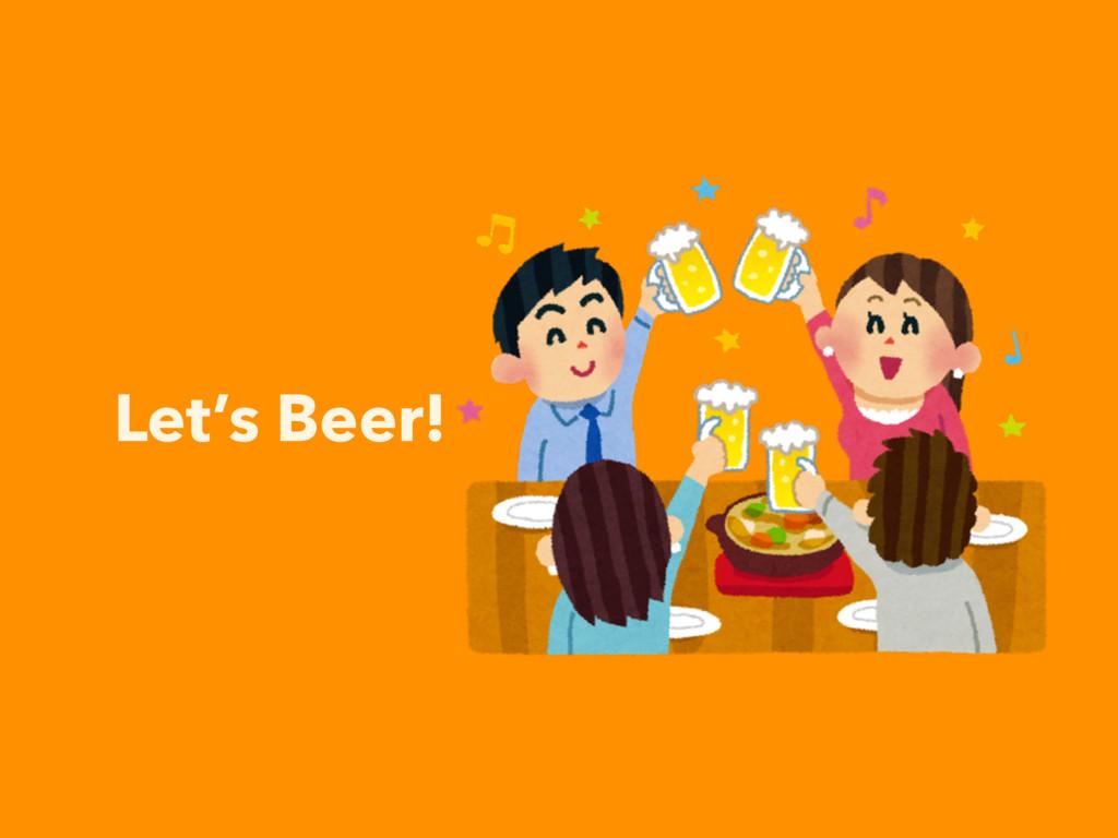 Let's Beer!