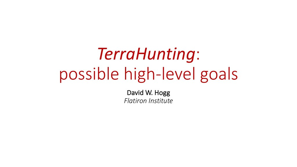 TerraHunting: possible high-level goals David W...