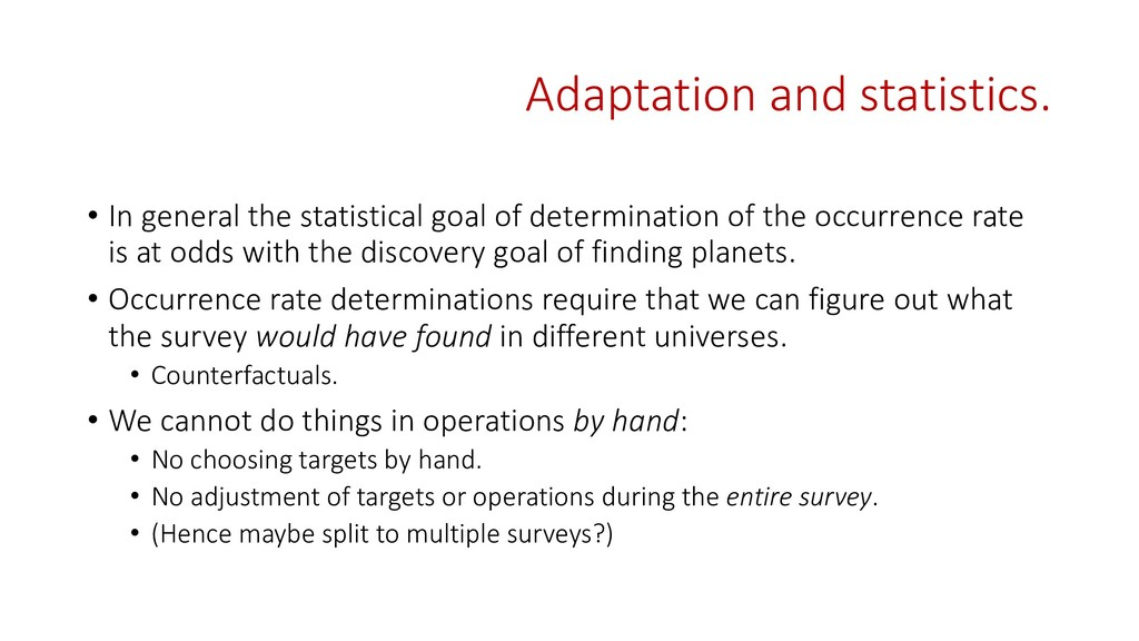 Adaptation and statistics. • In general the sta...