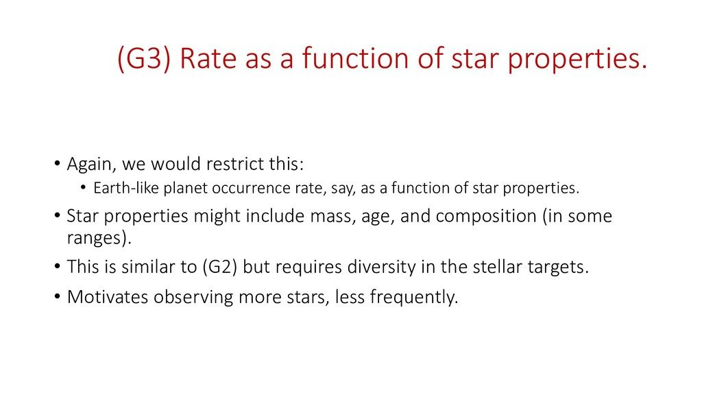 (G3) Rate as a function of star properties. • A...