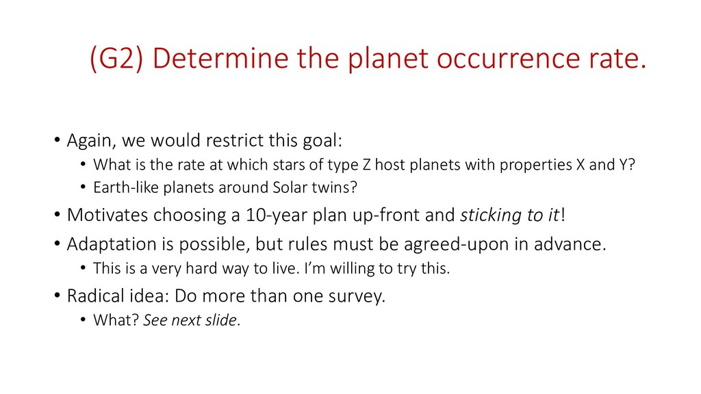 (G2) Determine the planet occurrence rate. • Ag...