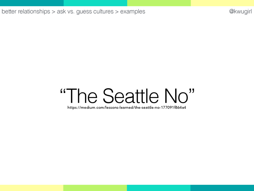 "@kwugirl ""The Seattle No"" better relationships ..."