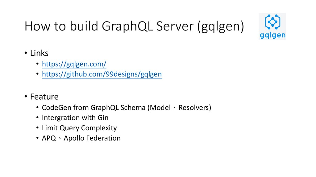 How to build GraphQL Server (gqlgen) • Links • ...