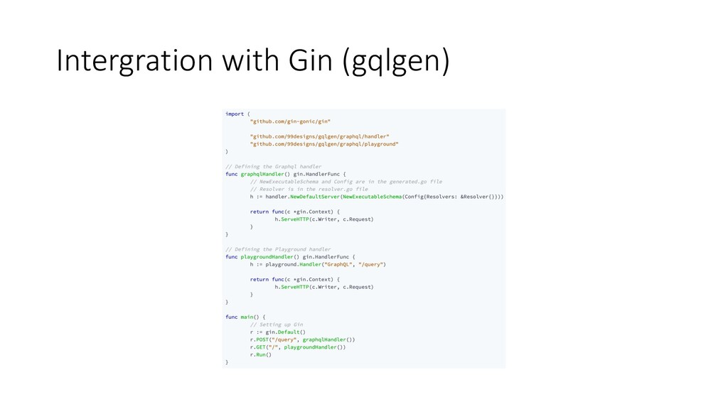 Intergration with Gin (gqlgen)