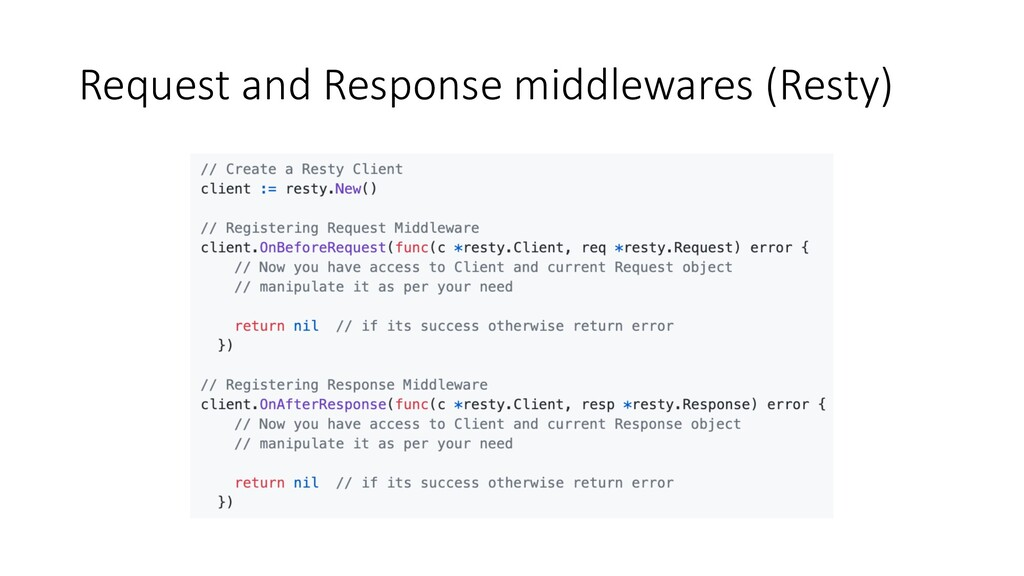 Request and Response middlewares (Resty)
