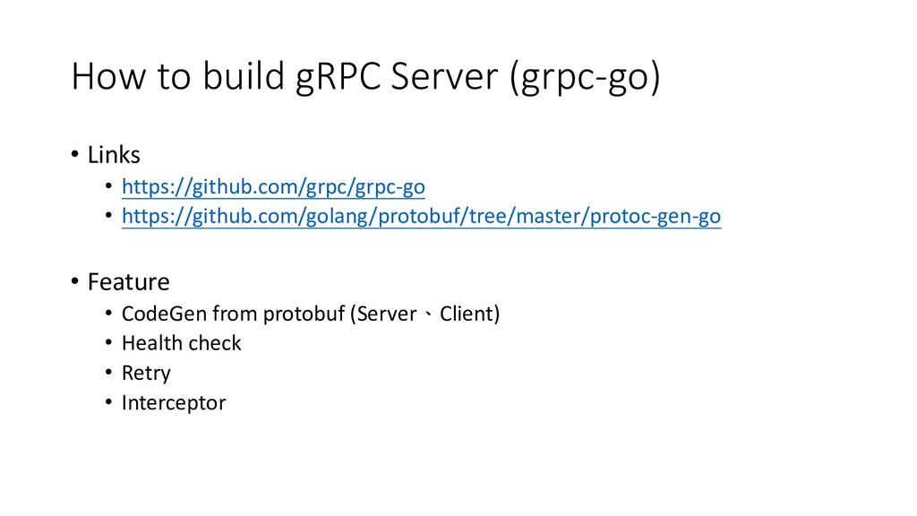 How to build gRPC Server (grpc-go) • Links • ht...