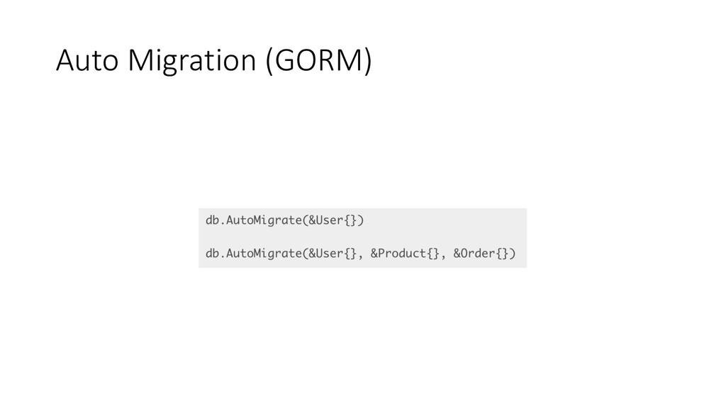 Auto Migration (GORM)