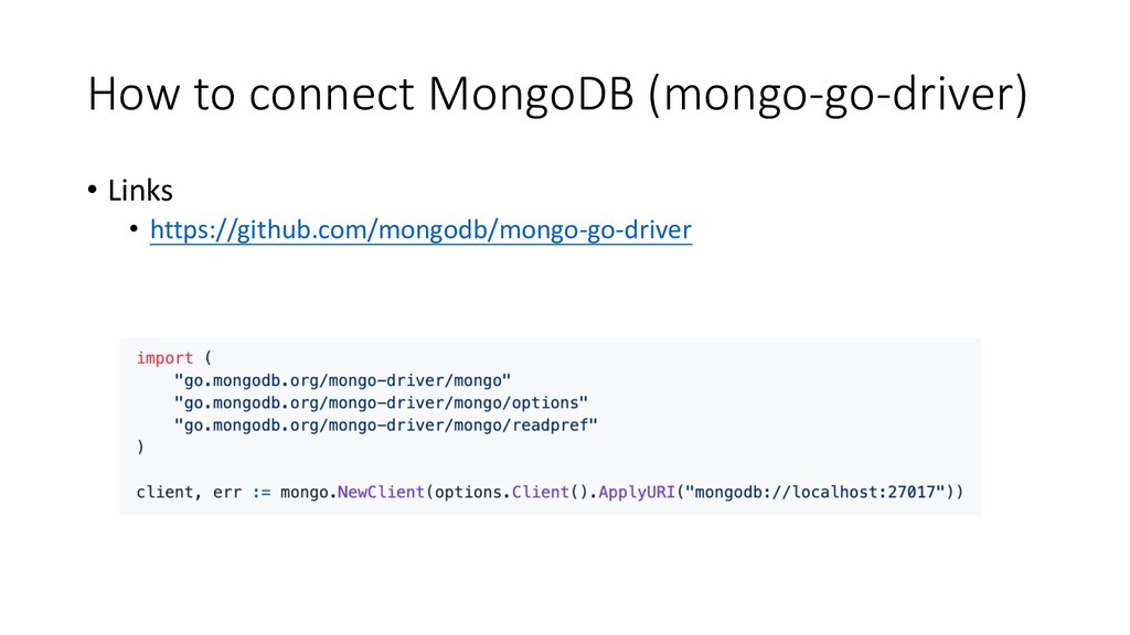 How to connect MongoDB (mongo-go-driver) • Link...