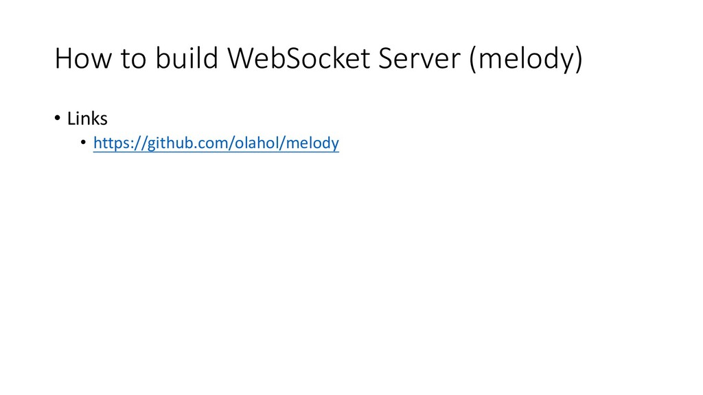 How to build WebSocket Server (melody) • Links ...