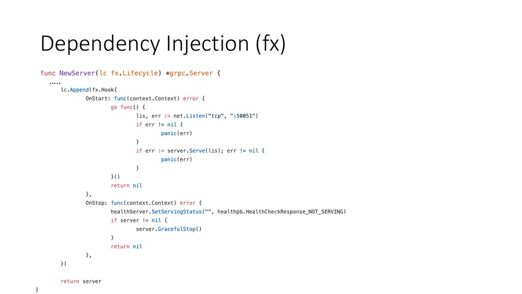 Dependency Injection (fx) …..