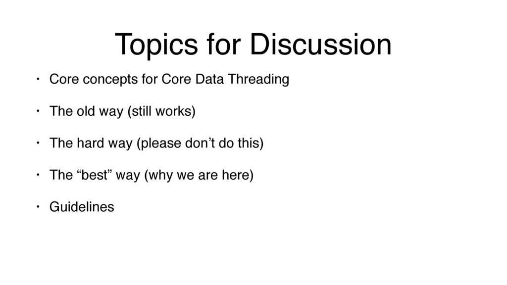 Topics for Discussion • Core concepts for Core ...