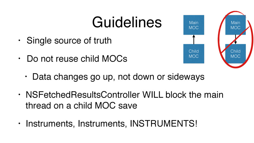 Guidelines • Single source of truth • Do not re...