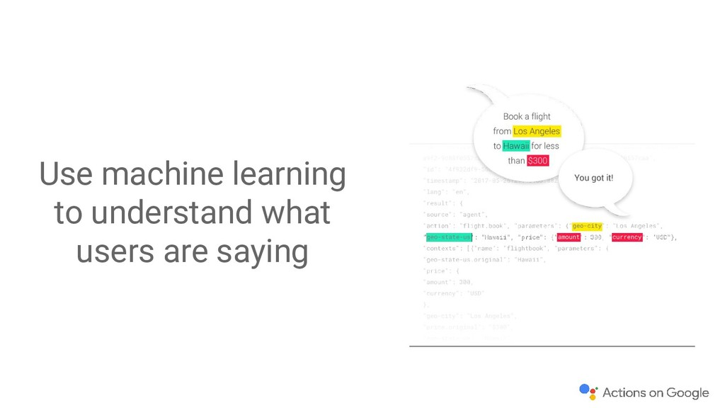Use machine learning to understand what users a...