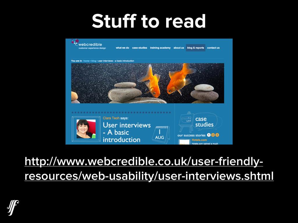 Stuff to read http://www.webcredible.co.uk/user-...