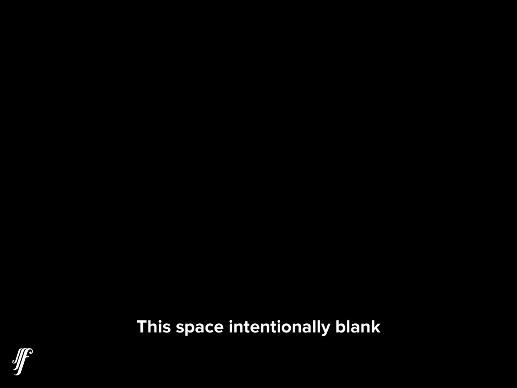 This space intentionally blank