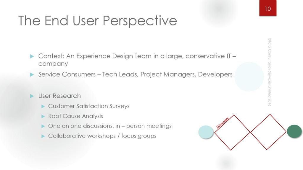 The End User Perspective  Context: An Experien...