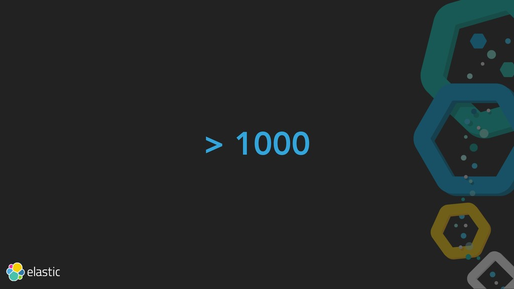 > 1000