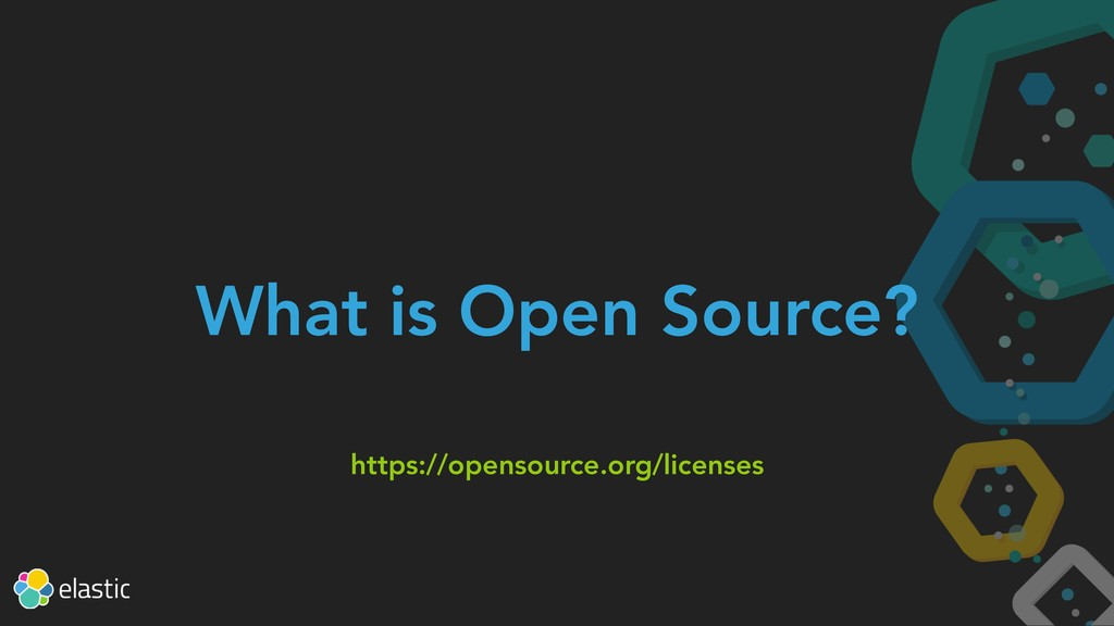 What is Open Source? https://opensource.org/lic...