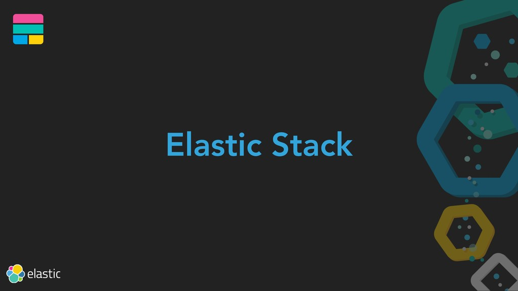 Elastic Stack