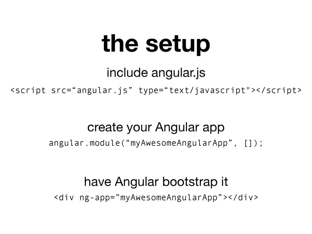 "include angular.js <script src=""angular.js"" typ..."