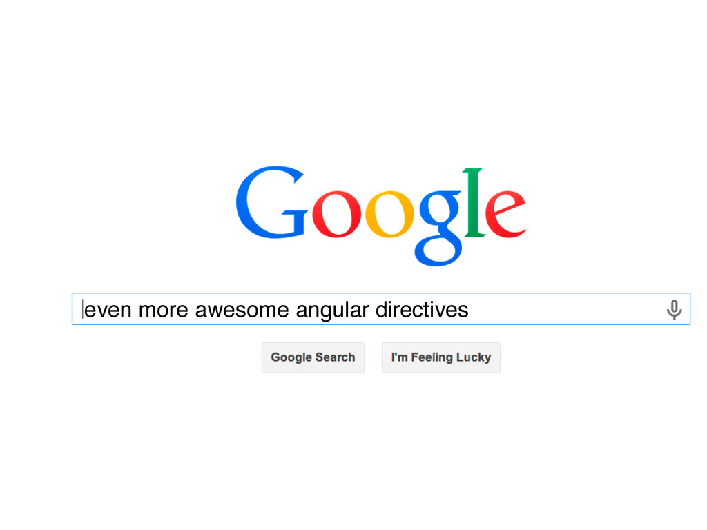 even more awesome angular directives