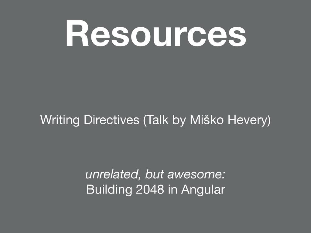 Writing Directives (Talk by Miško Hevery) Resou...