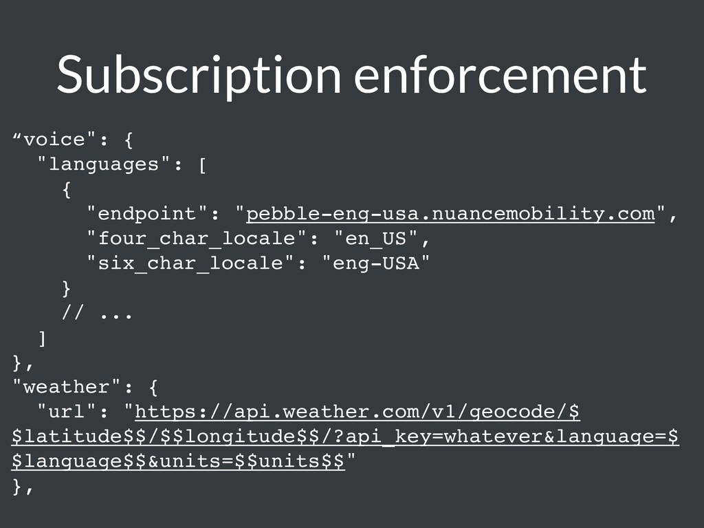 "Subscription enforcement ""voice"": { ""languages""..."