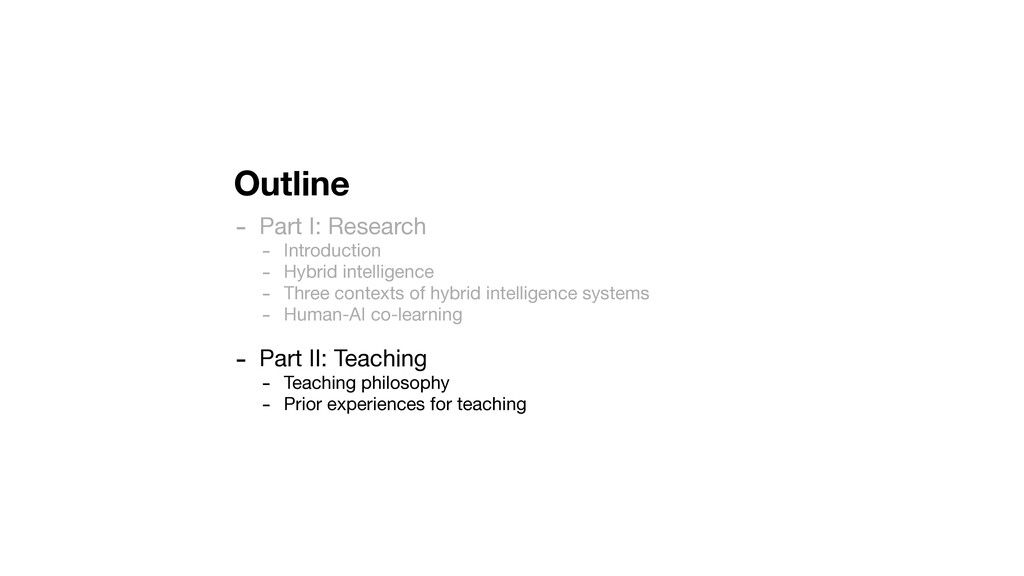 Outline - Part I: Research  - Introduction  - H...