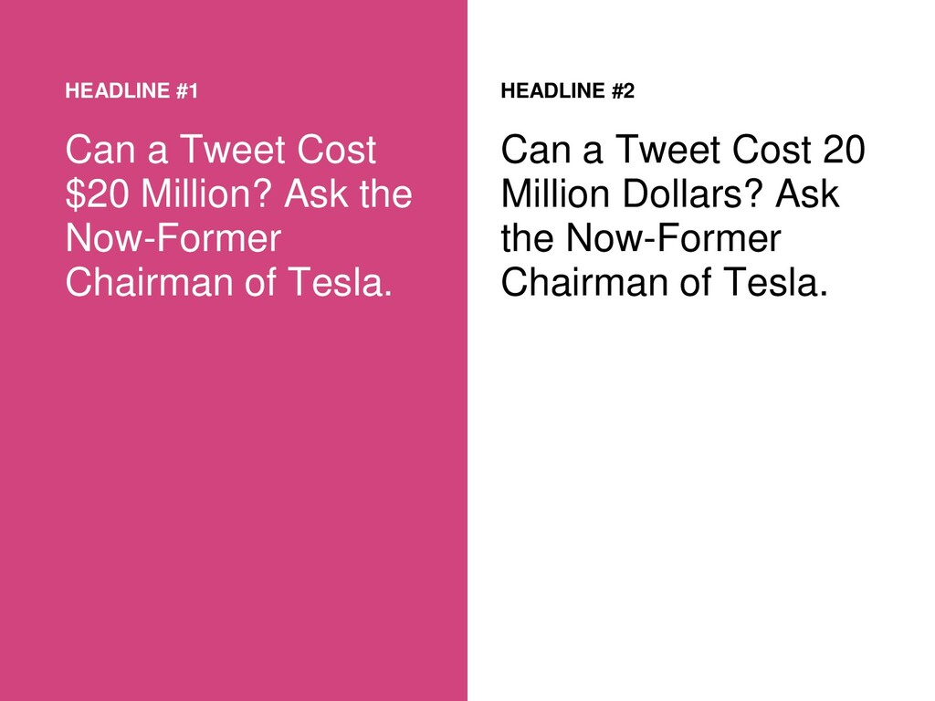 HEADLINE #1 Can a Tweet Cost $20 Million? Ask t...