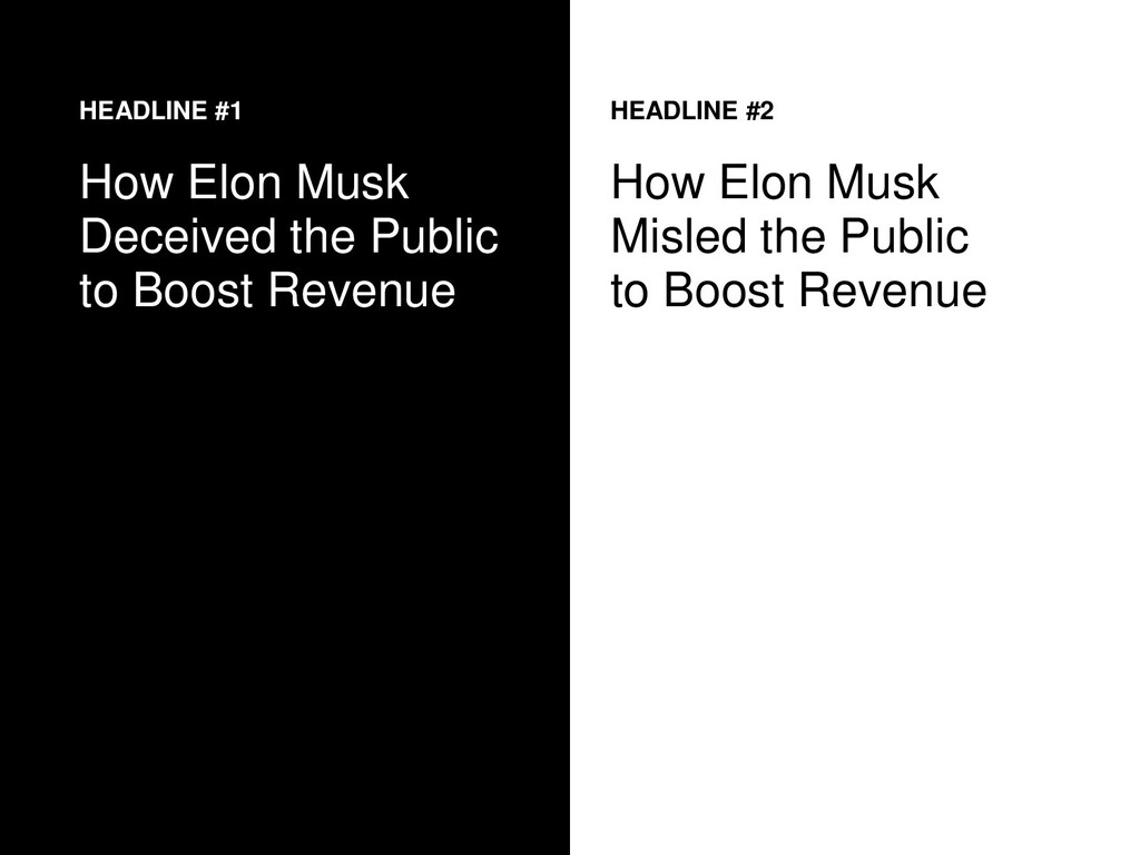 HEADLINE #1 How Elon Musk Deceived the Public t...