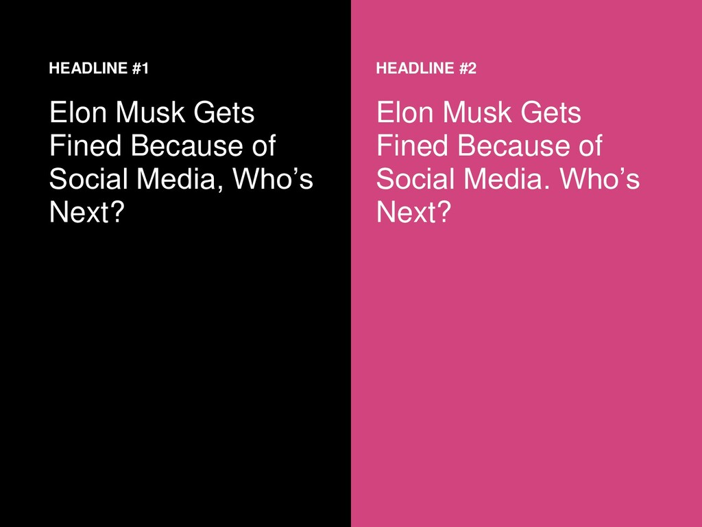 HEADLINE #1 Elon Musk Gets Fined Because of Soc...