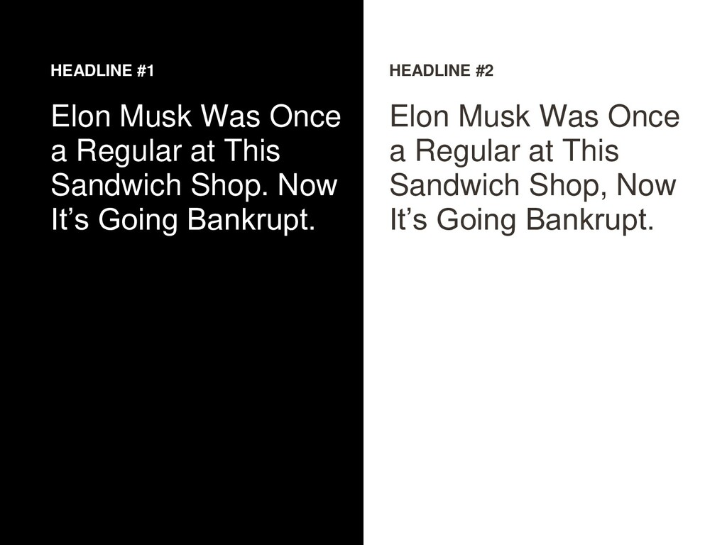 HEADLINE #1 Elon Musk Was Once a Regular at Thi...
