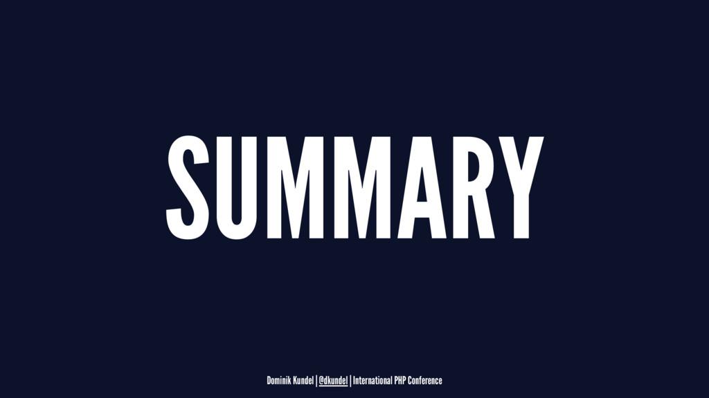 SUMMARY Dominik Kundel | @dkundel | Internation...