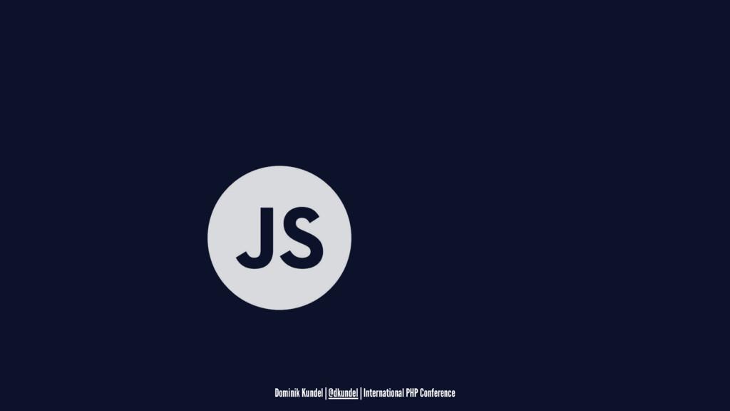 Dominik Kundel | @dkundel | International PHP C...