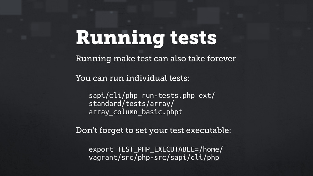 Running tests Running make test can also take f...