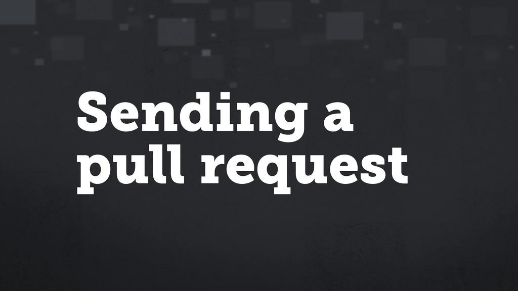 Sending a pull request