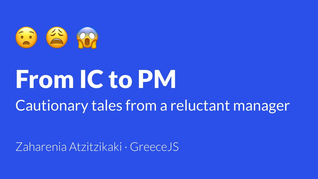 From IC to PM Cautionary tales from a reluctant...