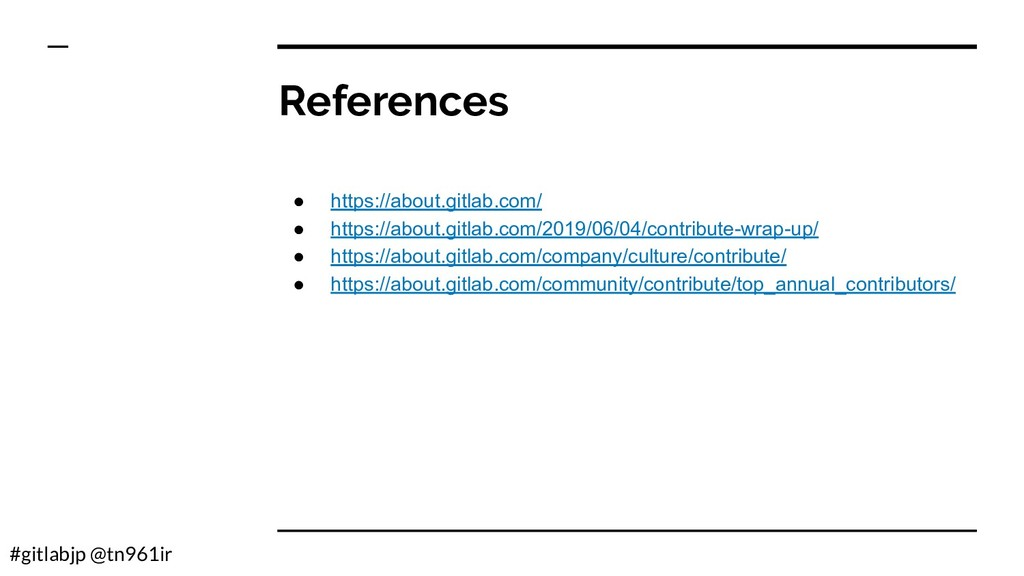 #gitlabjp @tn961ir References ● https://about.g...