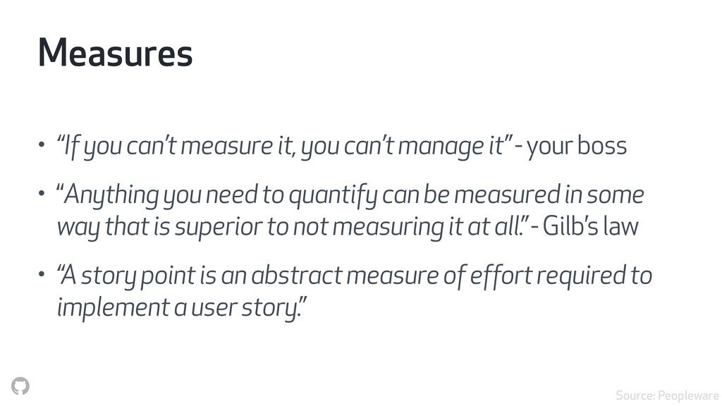 "Measures • ""If you can't measure it, you can't ..."