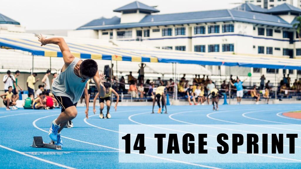 14 TAGE SPRINT