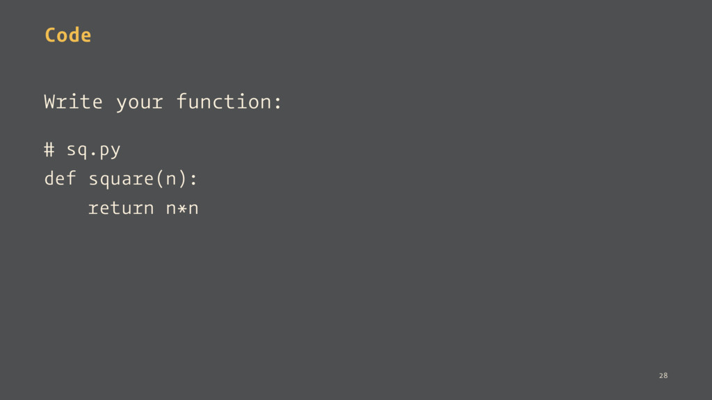 Code Write your function: # sq.py def square(n)...