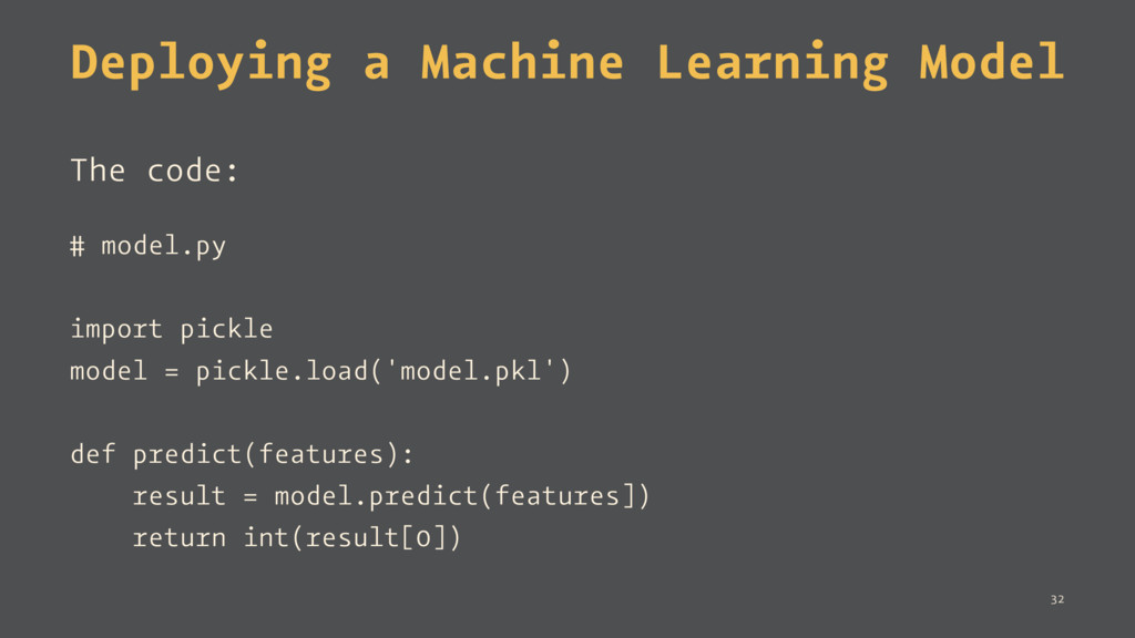 Deploying a Machine Learning Model The code: # ...