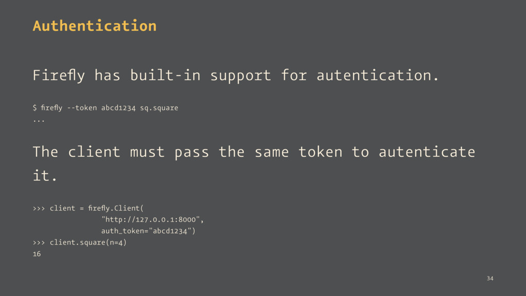 Authentication Firefly has built-in support for ...